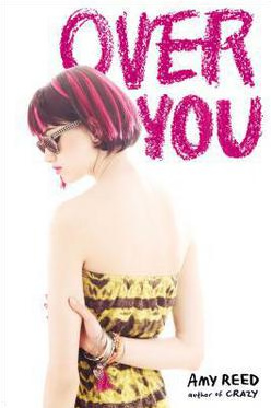 Over You by author Amy Reed