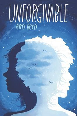 Unforgivable by author Amy Reed
